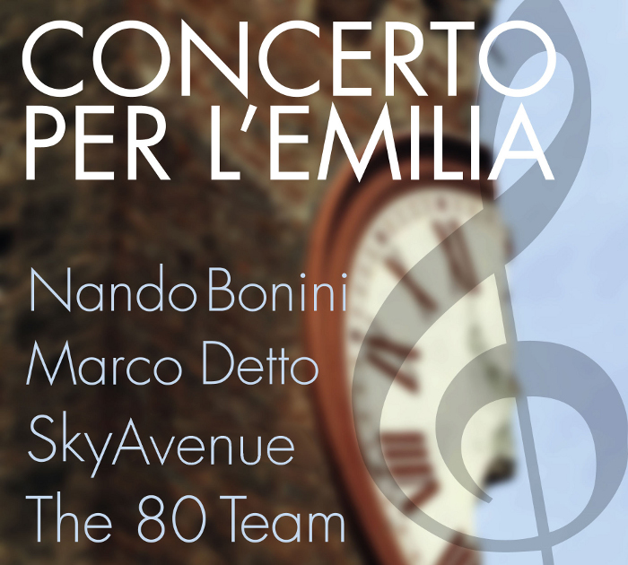 Concerto per l'Emilia - Nando Bonini - Marco Detto - SkyAvenue - The 80 Team