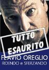 Flavio Oreglio - Ridendo e... sferzando