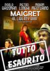 Mercoledì 10 febbraio 2016 - Maigret al Liberty Bar