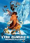 L'era glaciale 4 - Continenti alla deriva - Poster