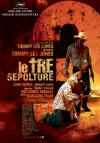 Le tre sepolture - di Tommy Lee Jones - Locandina